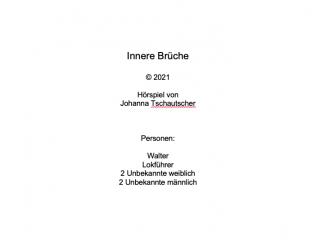 """Hörspiel """"Innere Brüche"""""""